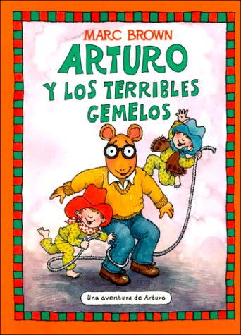 Arturo y los Terribles Gemelos: Marc Brown