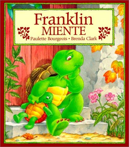 9781880507698: Franklin Miente / Franklin Fibs