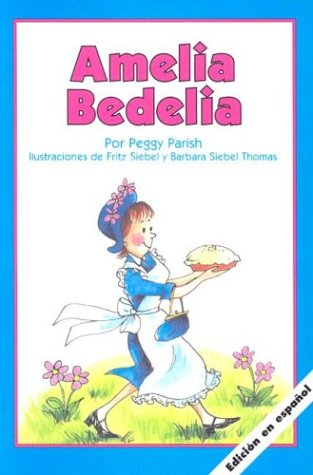 9781880507759: Amelia Bedelia (Spanish Edition)
