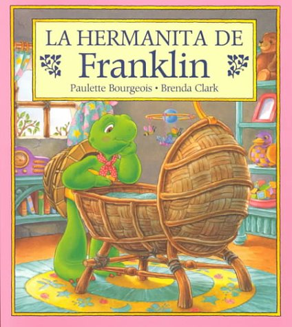 9781880507834: La Hermanita de Franklin*