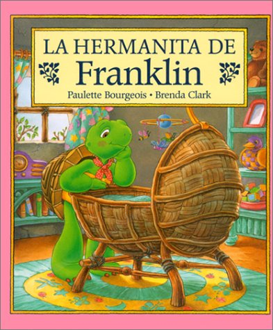 9781880507841: La Hermanita de Franklin*