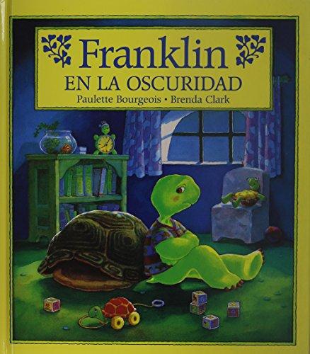 9781880507872: Franklin en la oscuridad (Spanish Edition)