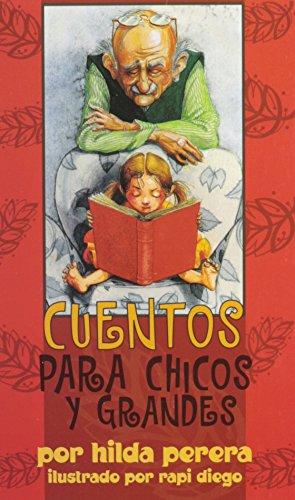 9781880507933: Cuentos Para Chicos Y Grandes (Spanish Edition)