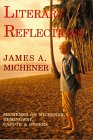 9781880510063: Literary Reflections: Michener on Michener, Hemingway, Capote, & Others