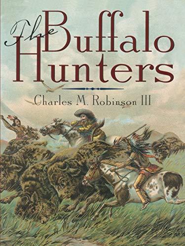 9781880510193: The Buffalo Hunters