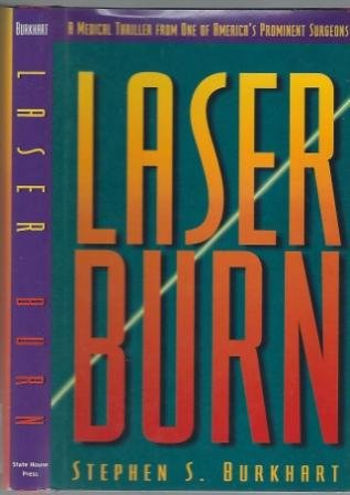 9781880510261: Laser Burn