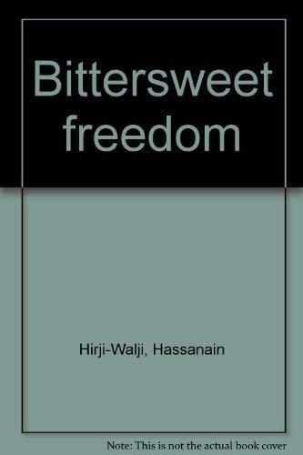 9781880512074: Bittersweet Freedom