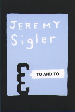 To and To: Sigler, Jeremy