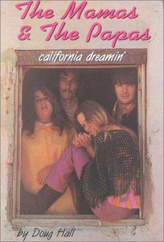 9781880522165: THE MAMAS & THE PAPAS California Dreamin'