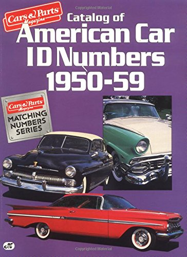 Catalog of American Car Id Numbers 1950-59: Staff of Cars