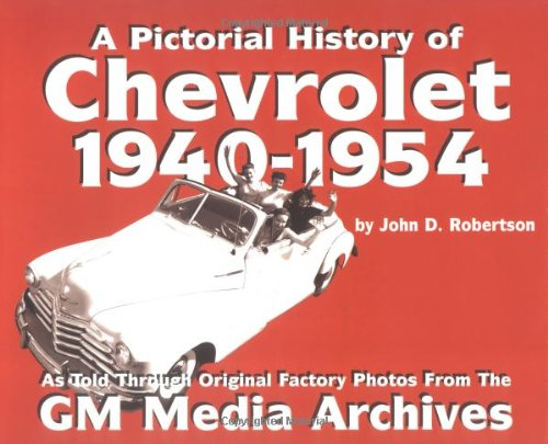9781880524299: Pictorial History of Chevrolet, 1940-1954