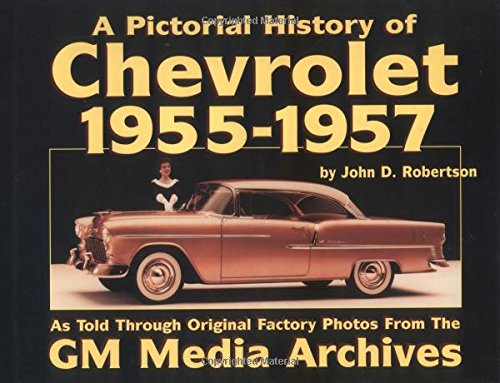 9781880524350: Chevrolet History, 1955-1957 (Pictorial History Series, No. 3)