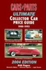 9781880524480: Cars & Parts Ultimate Collector Car Price Guide 1900-1993: 2004 Edition