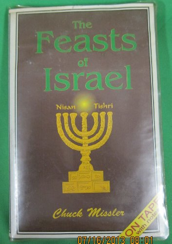 The Feasts of Israel (Basic Bible Studies): Missler, Chuck