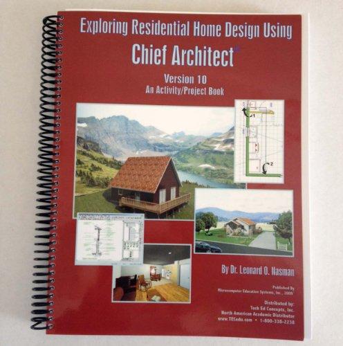 Exploring Residential Design, Ver. 10: Leonard O. Nasman