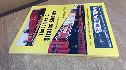 9781880545089: A pictorial history of the James E. Strates Shows