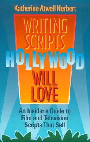 9781880559208: Writing Scripts Hollywood Will Love