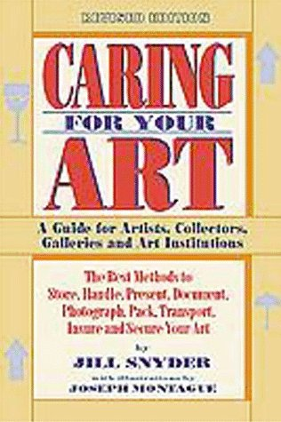 9781880559475: Caring for Your Art