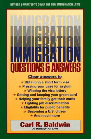 Immigration Questions and Answers: Carl R. Baldwin