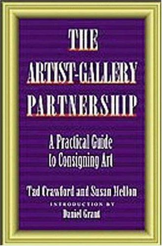 9781880559925: The Artist-Gallery Partnership: A Practical Guide to Consigning Art