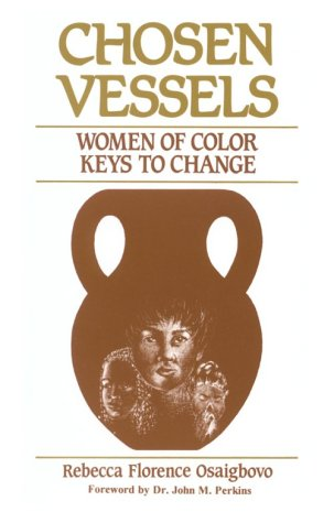 9781880560570: Chosen Vessels: Women of Color, Keys to Change