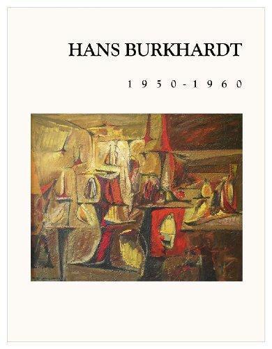 Hans Burkhardt, 1950-1960: Burkhardt, Hans; Jack V. Rutberg