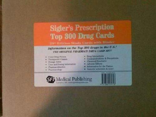 Sigler's Prescription Top 300 Drug Cards: Study Cards w/ Binder (Sigler, Sigler ...