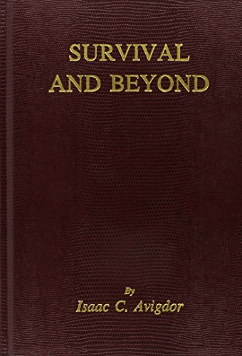 Survival and Beyond: Avigdor, Isaac C.