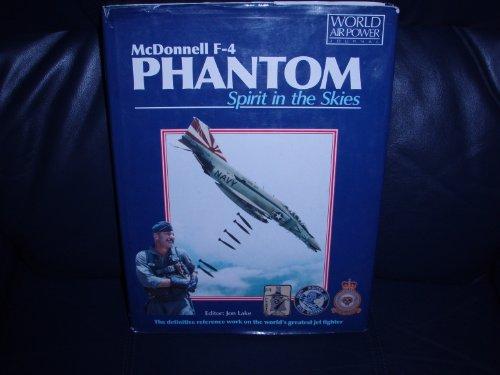 9781880588048: McDonnell F-4 Phantom: Spirit in the Skies (World Air Power Journal)