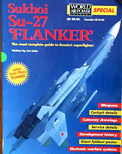 9781880588123: Sukhoi Su-27 Flanker (World Air Power Journal Special)