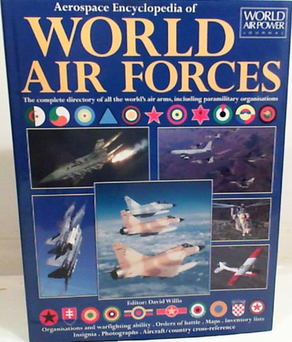 9781880588307: Aerospace Encyclopedia of World Air Forces