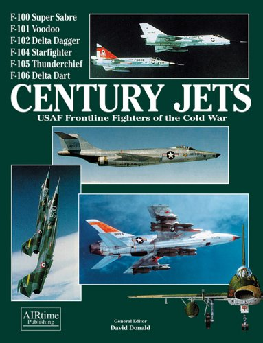 9781880588680: Century Jets: USAF Frontline Fighters of the Cold War