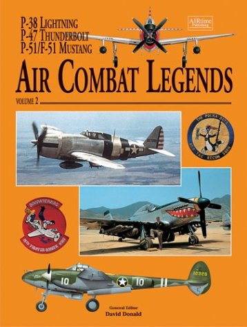 9781880588758: Air Combat Legends Volume 2: P-38 Lightning, P-47 Thunderbolt and P-51/F-51 Mustang