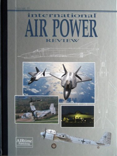 International Air Power Review, Vol. 19