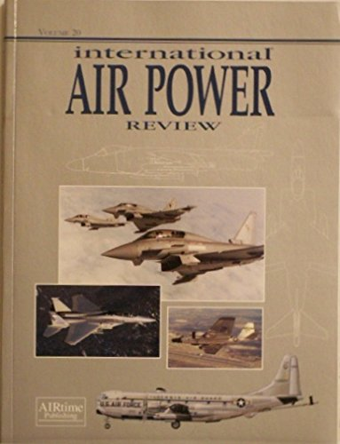 International Air Power Review, Volume 20: Donald, David (Editor)