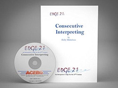 EDGE 21: Consecutive Interpreting - An Interpreter's: Mikkelson
