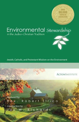 9781880595152: Environmental Stewardship in the Judeo-Christian Tradition: Jewish, Catholic, and Protestant Wisdom on the Environment