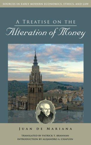 A Treatise on the Alteration of Money: Juan de Mariana