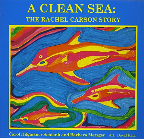 9781880599167: A Clean Sea: The Rachel Carson Story : A Biography for Young Children