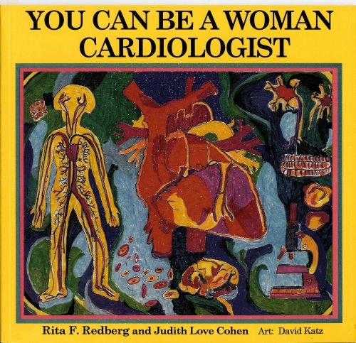 9781880599181: You Can Be a Woman Cardiologist