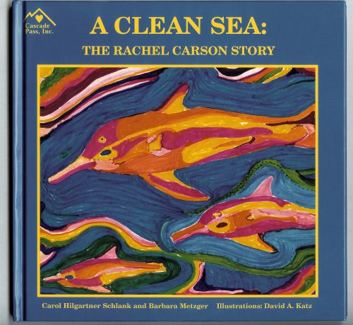 9781880599617: A Clean Sea: The Rachel Carson Story