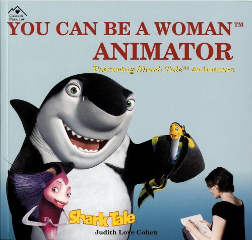 You Can Be A Woman Animator: Cohen, Judith Love,