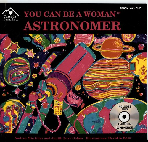 9781880599785: You Can Be a Woman Astronomer