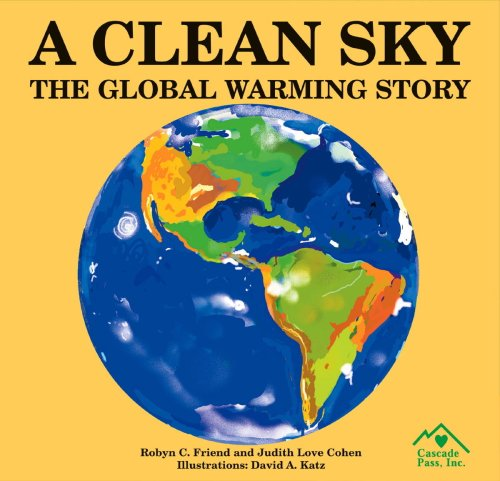 9781880599822: a Clean Sky: The Global Warming Story