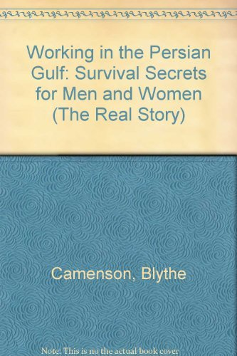 Working in the Persian Gulf: Survival Secrets: Camenson, Blythe
