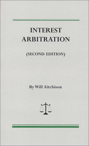 9781880607176: Interest Arbitration