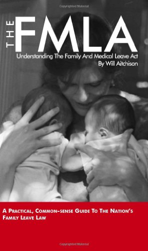 9781880607206: The FMLA: Understanding The Family And Medical Leave Act