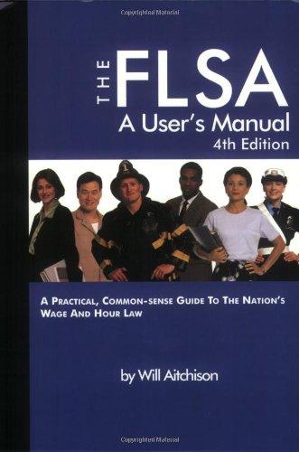 9781880607213: The FLSA A User's Manual