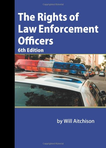 9781880607244: The Rights of Law Enforcement Officers