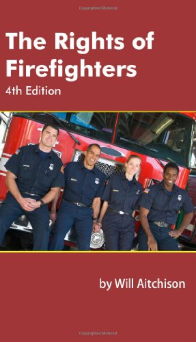 The Rights of Firefighters: Will Aitchison